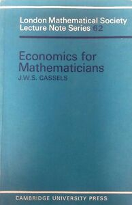 Economic for Mathematicians by J.W.S. Cassels