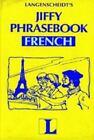 Jiffy Phrasebook : French Jiffy Phrasebooks by Langenscheidt Publishers Staff (1986, Paperback)