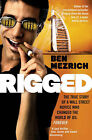 Rigged by Ben Mezrich (Paperback, 2008)