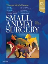 Small Animal Surgery Expert Consult by Theresa Welch Fossum (2018, Hardcover)