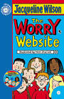 The Worry Website by Jacqueline Wilson (Mixed media product, 2009)