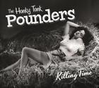 Killing Time von The Honky Tonk Pounders (2015)