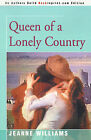 Queen of a Lonely Country by Jeanne Williams (Paperback / softback, 2000)