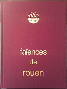Tardy : Faïences de Rouen