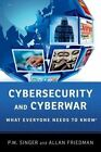 Cybersecurity and Cyberwar: What Everyone Needs to Know by Allan Friedman, Peter W. Singer (Paperback, 2014)