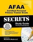 AFAA Certified Personal Fitness Trainer Exam Secrets: AFAA Test Review for the Aerobics and Fitness Association of America Certified Personal Fitness Trainer Exam by Afaa Exam Secrets Test Prep Team (Paperback / softback, 2016)