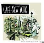 Cafe New York von Various Artists (2006)