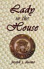 Lady in The House by Joseph J. Duome 9781413726527