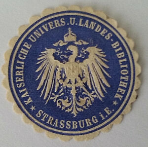 Kaiserliche-Univers-u-Landes-Bibliothek-Strassburg-GERMANY-LETTER-SEAL-7372