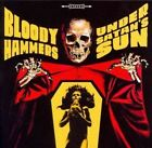 Under Satan's Sun 0819224018643 by Bloody Hammers CD