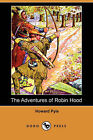 The Adventures of Robin Hood (Dodo Press) by Howard Pyle (Paperback / softback, 2008)