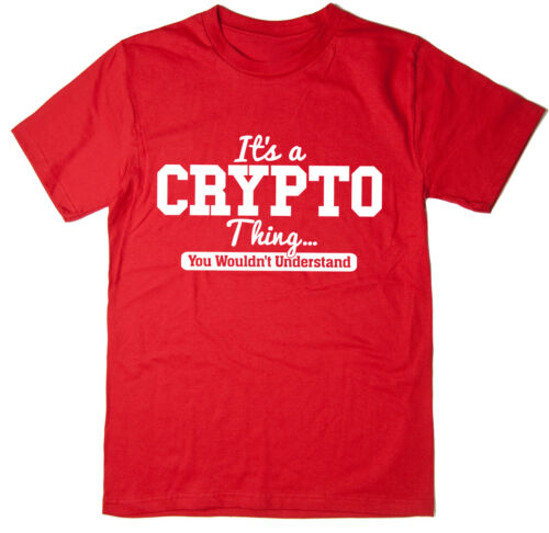 T-Shirt cryptocurrency bitcoin It/'s A Crypto Thing You Wouldn/'t Understand