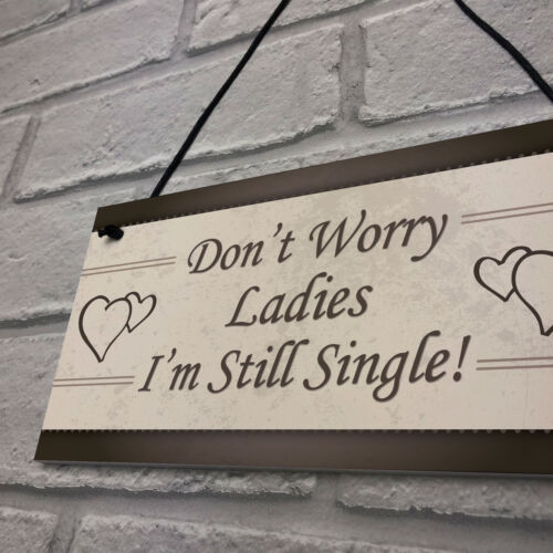 Wedding Reception Don/'t Worry Ladies Hanging Plaque Page Boy Best Man Prop Gifts