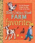 Little Golden Book Farm Favorites von Phyllis McGinley (2012, Gebundene Ausgabe)