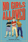 No Girls Allowed: Devotions for Boys by Jayce O''Neal (Paperback / softback, 2010)