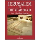 Jerusalem in the Year 30 A.D. by Leen & Kathleen   Ritmeyer (Paperback / softback, 2015)