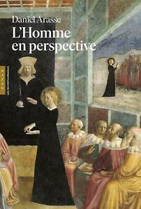 L'Homme en perspective - Daniel Arasse - Hazan