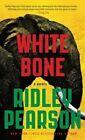 White Bone by Ridley Pearson (Hardback, 2016)
