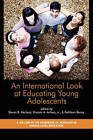 An International Look at Educating Young Adolescents by Information Age Publishing (Paperback, 2009)