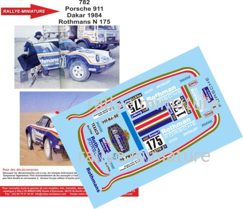 DECALS 1//43 REF 782 PORSCHE 911 ROTHMANS ICKX RALLYE PARIS DAKAR 1984 RALLY