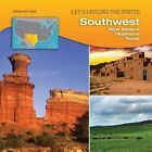 Southwest: New Mexico, Oklahoma, Texas by Johnna M Laird (Hardback, 2015)