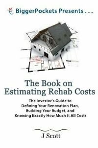 The-Book-on-Estimating-Rehab-Costs-The-Investor-039-s-Guide-to-Defining-Your-Renova