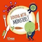 Dining with Monsters by Agnese Baruzzi (Hardback, 2015)