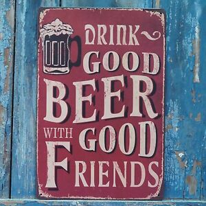GOOD-BEER-WITH-GOOD-FRIENDS-Vintage-Metal-Tin-Signs-Art-Wall-Poster-Bar-Decor