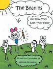 The Beanies and How They Lost Their Color by Amanda Ferrandino (Paperback / softback, 2013)