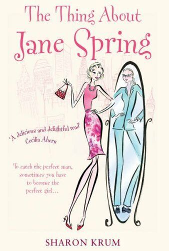 The Thing About Jane Spring,Sharon Krum