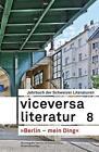 Viceversa 8 von Dominique de Rivaz, Silvio Huonder, Roman Graf, Christoph Geiser und Ursula Fricker (2014, Gebundene Ausgabe)