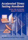 Stress Testing Handbook for Quality Products in a Global Market Guide to Robust Product Design and Manufacture at Low Cost and Short Time-to-market by John Wiley and Sons Ltd (Hardback, 2001)