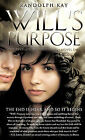 Will's Purpose by Randolph Kay (Hardback, 2010)