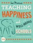 Teaching Happiness and Well-Being in Schools: Learning to Ride Elephants by Ian Morris (Paperback, 2015)