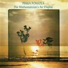 Mathematician's Air Display by Pekka Pohjola (CD, Jan-2010, Esoteric Recordings)