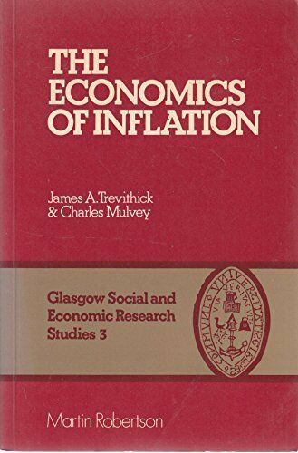 Economics of Inflation (Glasgow Society & Economic Studies), TREVITHICK & MU, Us