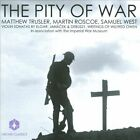 The Pity of War (CD, Oct-2005, 2 Discs, Orchid Classics)