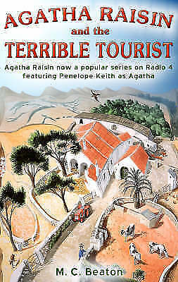 Beaton, M.C., Agatha Raisin and the Terrible Tourist, Excellent Book