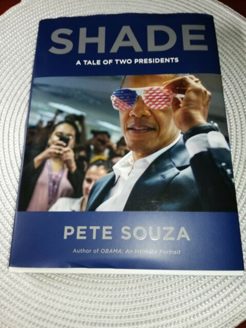 Shade: A Tale of Two Presidents by Pete Souza HARDCOVER