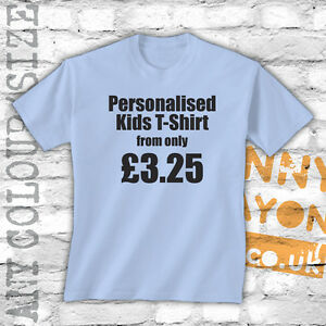 PERSONALISED-PRINTED-KIDS-T-SHIRTS-CUSTOM-DESIGN-HUGE-CHOICE-OF-COLOURS