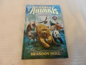 Spirit-Animals-Wild-Born-1-by-Brandon-Mull-2013-Hardcover