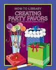 Creating Party Favors by Dana Meachen Rau (Paperback / softback, 2015)