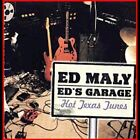 Ed's Garage by Ed Maly (CD, 2002, Hot Texas Tunes)