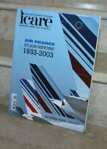 Icare / Air France & son Histoire 1983-2003 (3ème partie)