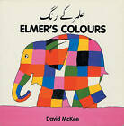 Elmer's Colours (urdu-english) by David McKee (Board book, 1998)