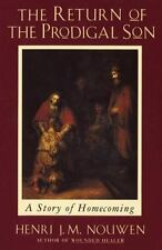 Return of the Prodigal Son : A Story of Homecoming by Henri J. M. Nouwen (1994, Paperback)
