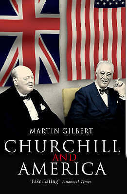 1 of 1 - Churchill and America, By Gilbert, Martin,in Used but Acceptable condition