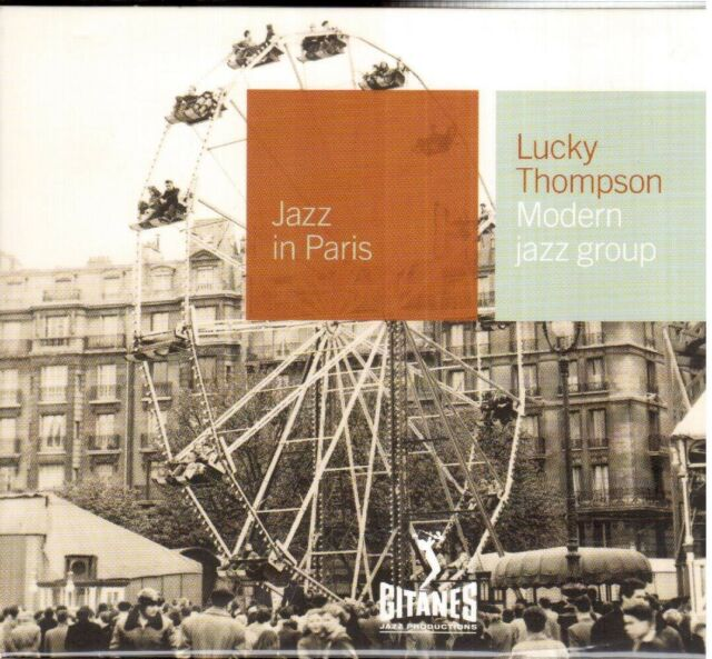 Jazz IN Paris : Lucky Thompson : Modern Jazz Groupe - CD