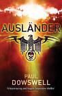 Auslander by Paul Dowswell (Paperback, 2010)