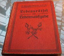 Lebensrätsel und Lebensaufgabe O.F.M Ohlmeier, Theophil ERSTAUFLAGE 1194284